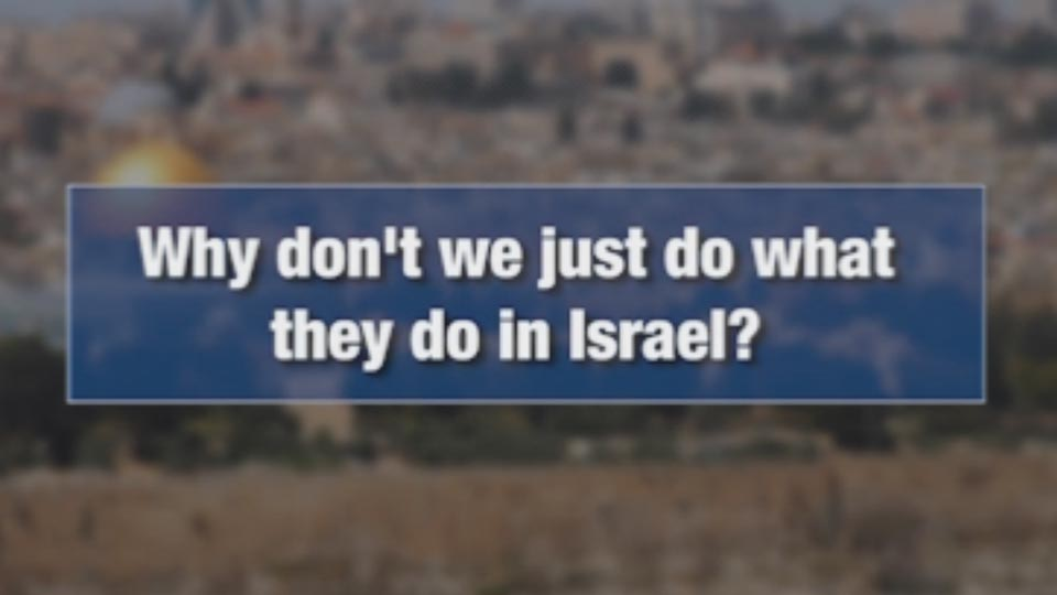 Security Briefs:  Why don't we just do what they do in Israel?
